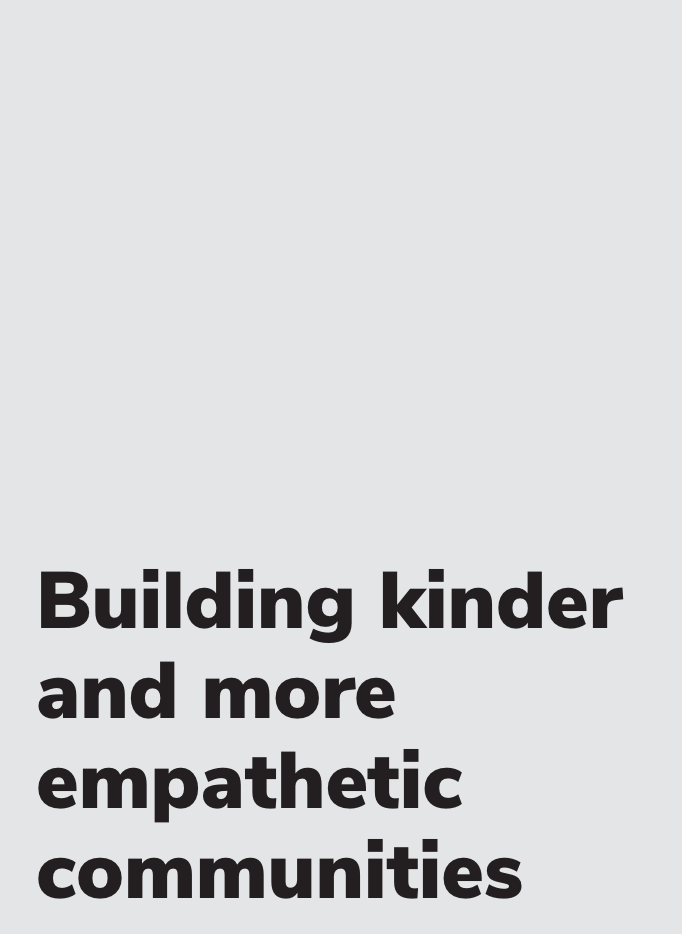 Building kinder and more empathetic communities