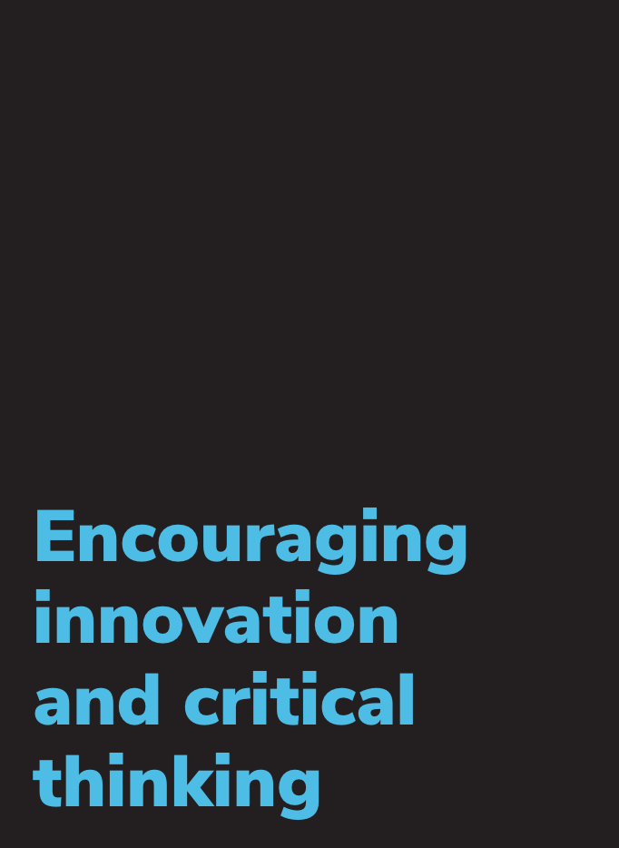 Encouraging innovation and critical thinking