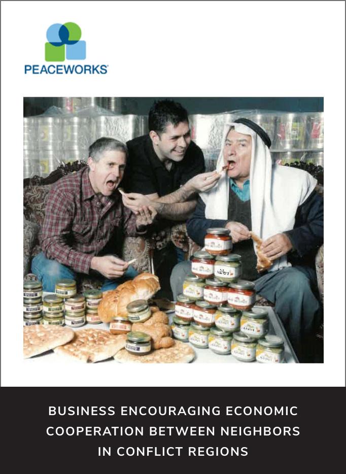 PeaceWorks - Business encouraging economic cooperation between neighbors in conflict regions